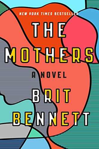 9780399184512: The Mothers: A Novel