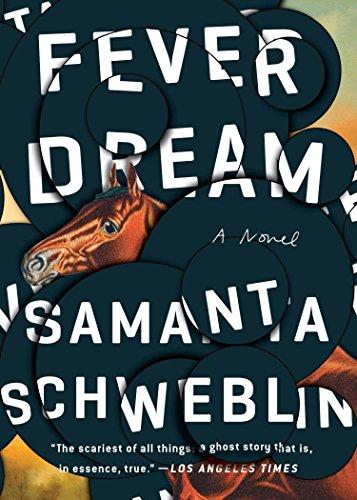 9780399184604: Fever Dream: A Novel