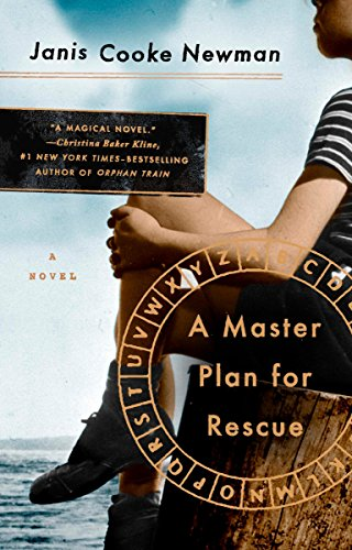 A Master Plan for Rescue: A Novel: Newman, Janis Cooke
