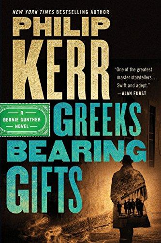 9780399185212: Greeks Bearing Gifts: 13 (Bernie Gunther Novel)