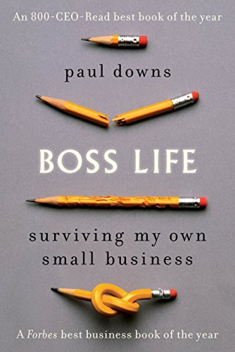 9780399185298: Boss Life: Surviving My Own Small Business
