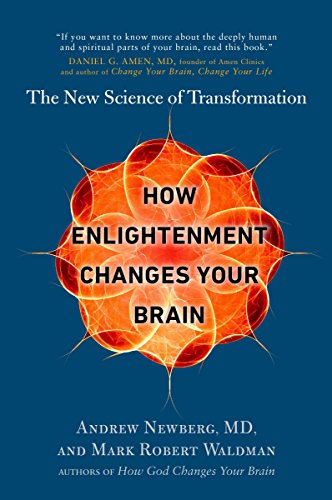 9780399185595: How Enlightenment Changes Your Brain: The New Science of Transformation