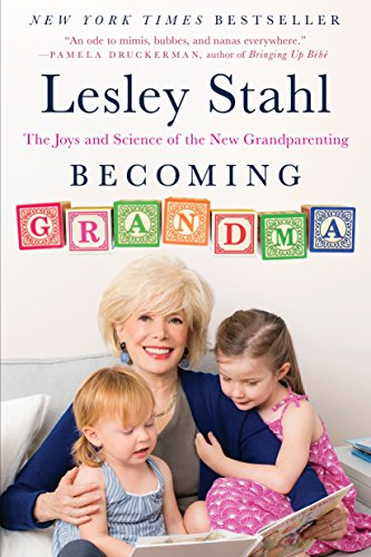 9780399185823: Becoming Grandma: The Joys and Science of the New Grandparenting