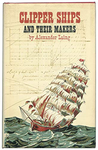 9780399200311: Clipper Ships & Their Makers