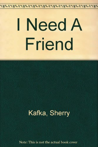 9780399201066: I Need A Friend