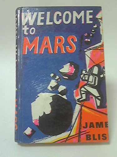 Welcome to Mars (0399202269) by James Blish