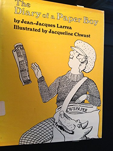 Diary of a Paper Boy: Larrea, Jean-Jacques