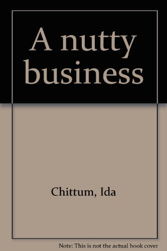 A nutty business (0399203532) by Chittum, Ida