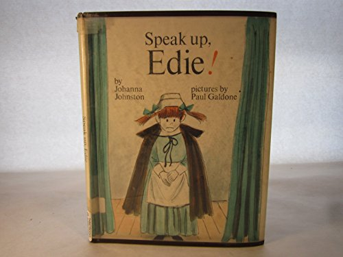 Speak up, Edie!: Johnston, Johanna