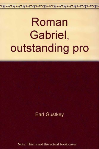 9780399203886: Roman Gabriel, outstanding pro (Putnam sports shelf)