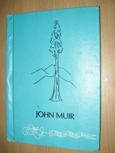 9780399203909: John Muir (A See and read biography)