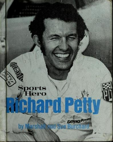 Sports Hero, Richard Petty (The Sports Hero: Marshall Burchard; Sue