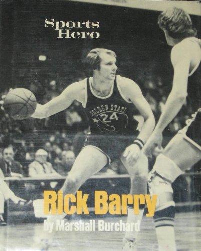 Sports hero, Rick Barry (Sports hero biographies): Burchard, Marshall