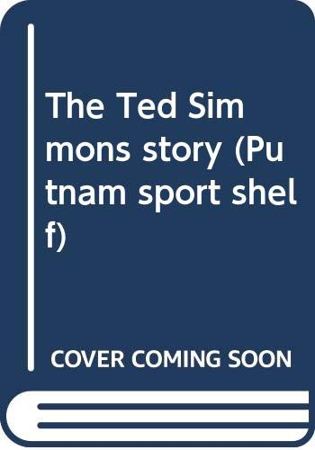 9780399205866: The Ted Simmons story (Putnam sport shelf)