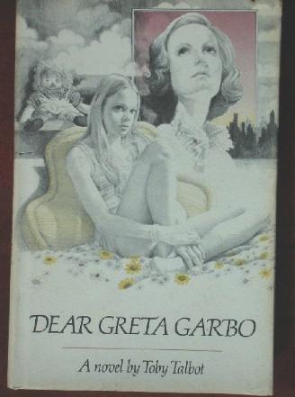 9780399206139: Dear Greta Garbo: A novel