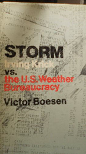 Storm: Irving Krick vs. the U.S. weather bureaucracy