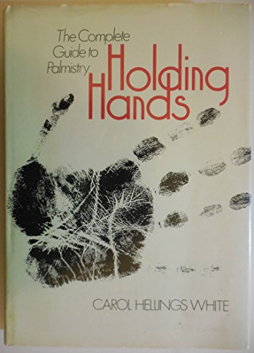 9780399206597: Holding Hands: The Complete Guide to Palmistry