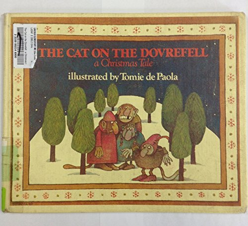 9780399206801: The Cat on the Dovrefell: A Christmas Tale