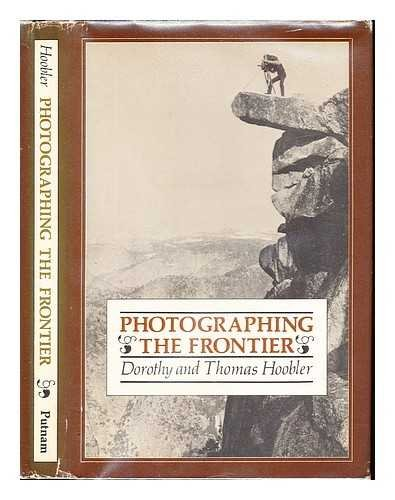 9780399206948: Photographing the frontier