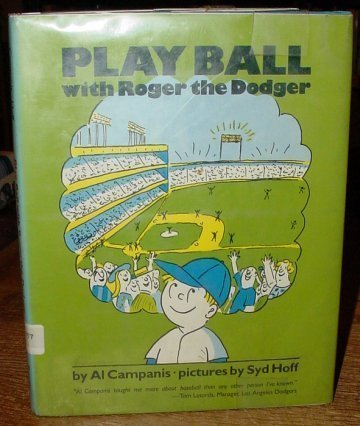 9780399207105: Play ball with Roger the Dodger