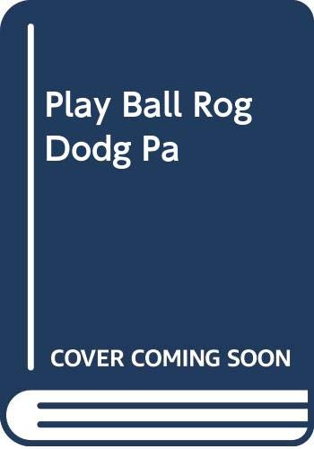 9780399207112: Play Ball with Roger the Dodger