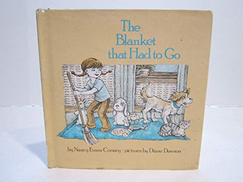 9780399207167: The Blanket That Had to Go