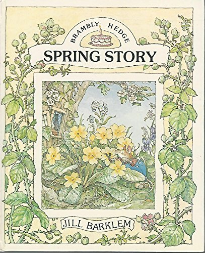 9780399207464: Spring Story (Brambly Hedge)