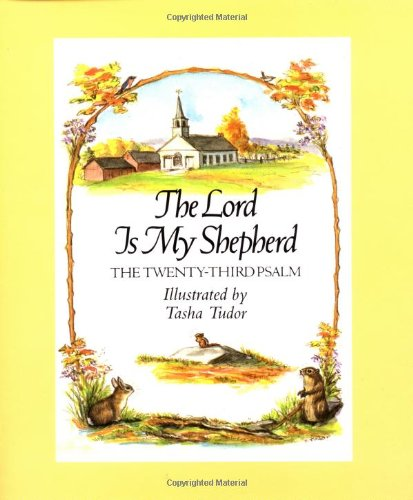 The Lord is My Shepherd: Illust. by Tasha Tudor