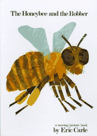 The Honey Bee and the Robber (0399207678) by Carle, Eric