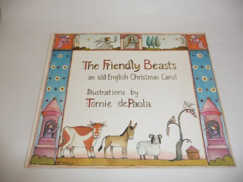 9780399207778: The Friendly Beasts: an old English Christmas Carol