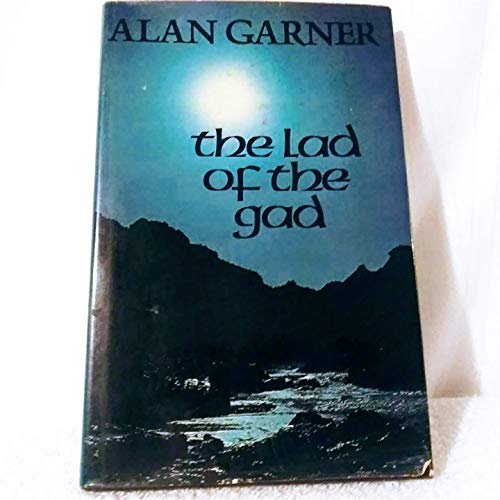 9780399207846: The Lad of the Gad