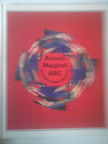 9780399207884: Anno's Magical ABC: An Anamorphic Alphabet