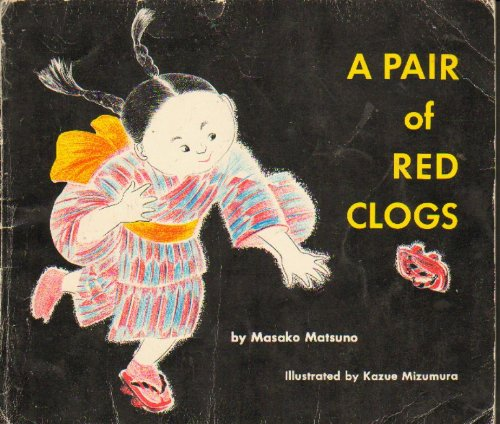9780399207969: Pair of Red Clogs