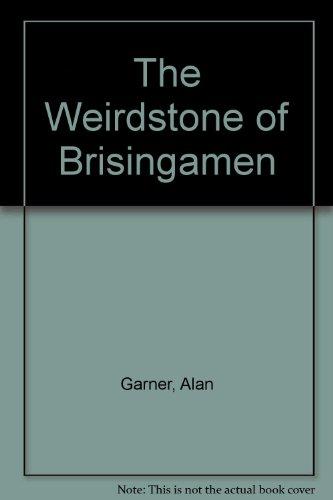 The Weirdstone of Brisingamen: Garner, Alan
