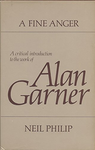 9780399208287: A fine anger: A critical introduction to the work of Alan Garner