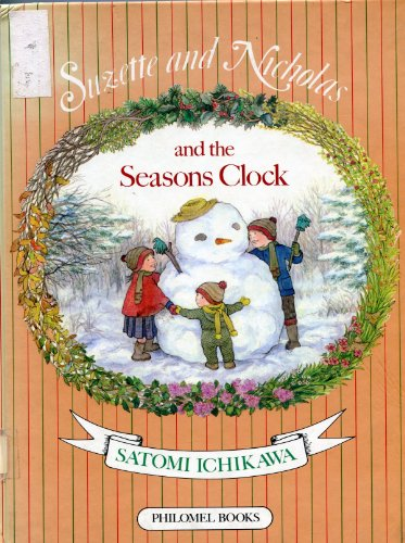 9780399208324: Suzette and Nicholas and the Seasons Clock (English and French Edition)