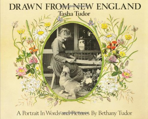 9780399208355: Drawn from New England: Tasha Tudor, A Portrait in Words and Pictures