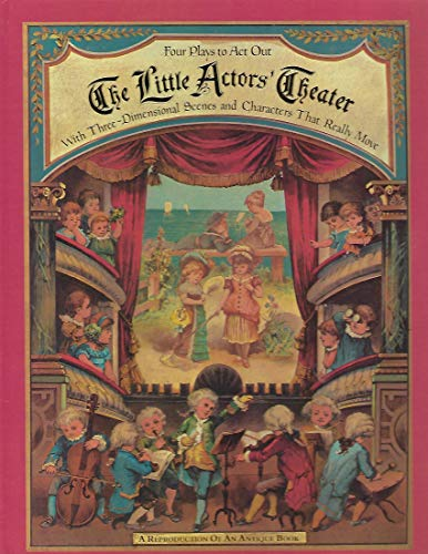 9780399208461: Little Actors Theater: Four Plays to Act Out With Three-Dimensional Scenes and Characters That Really Move (English and German Edition)