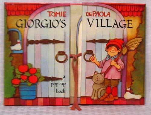 9780399208546: Giorgio's Village (A Pop-up book)
