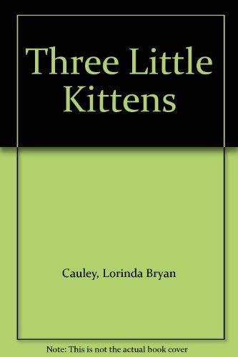 9780399208553: Three Little Kittens