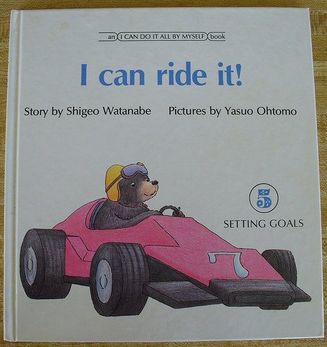 I Can Ride It (An I Can Do It All By Myself Book, 5): Watanabe, Shigeo