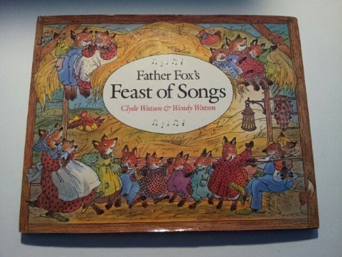 Father Fox's Feast of Songs: Watson, Clyde and Wendy Watson