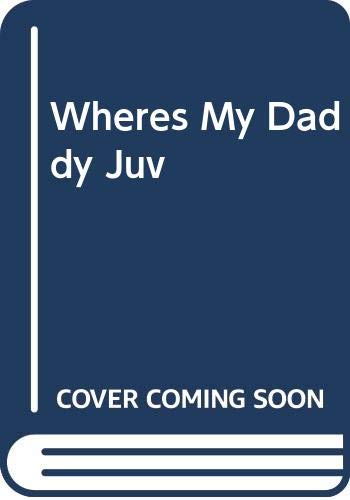 9780399208997: Wheres My Daddy Juv (An I can do it all by myself book)