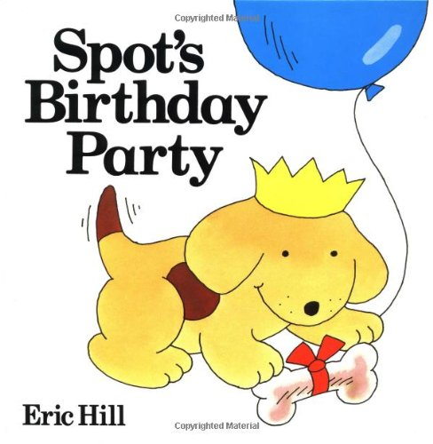 9780399209031: Spot's Birthday Party