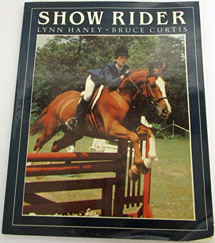 Show Rider (0399209093) by Lynn Haney