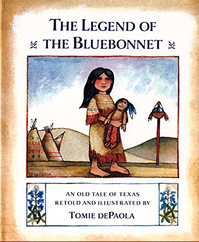 The Legend of the Bluebonnet: An Old Tale of Texas: Tomie dePaola