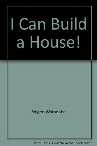 9780399209505: I Can Build a House (Creative play)