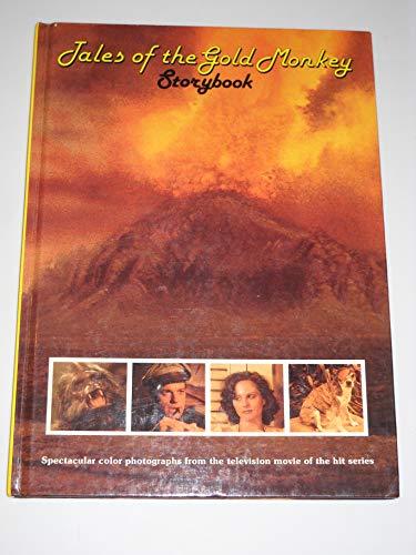 Tales of the Gold Monkey Storybook: Story: Alexander, Judy, Bellisario,