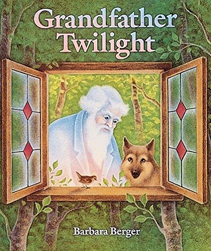 Grandfather Twilight (0399209964) by Barbara Helen Berger