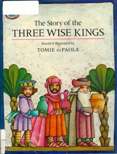 9780399209987: Story of the Three Wise Kings